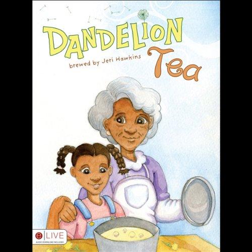 Dandelion Tea audiobook cover art