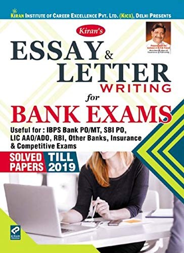KIRAN'S ESSAY LETTER WRITING FOR BANK EXAMS SOLVED PAPERS TILL 2019(2619)