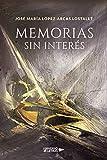 Memorias sin interés