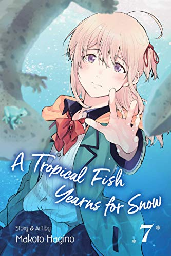 A Tropical Fish Yearns for Snow, Vol. 7 (7)