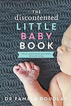 The Discontented Little Baby Book by [Pamela Douglas]