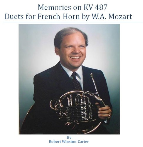Memories on KV 487 - Duets for French Horn by W.A. Mozart (E