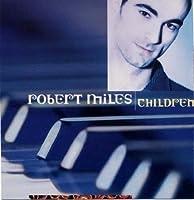 Children by Robert Miles