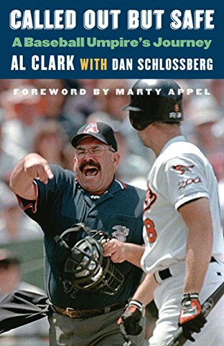 Called Out But Safe: A Baseball Umpire\'s Journey