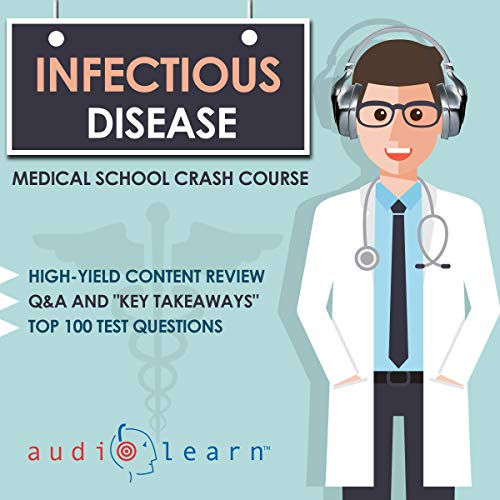 Infectious Disease - Medical School Crash Course audiobook cover art