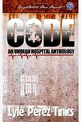 CODE Z : An Undead Hospital Anthology Paperback