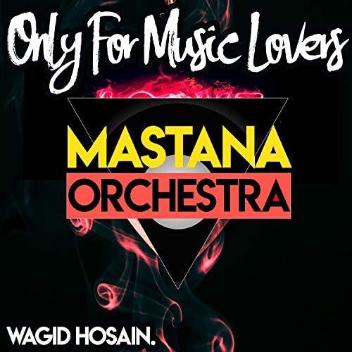 Wagid Hosain & Mastana Orchestra