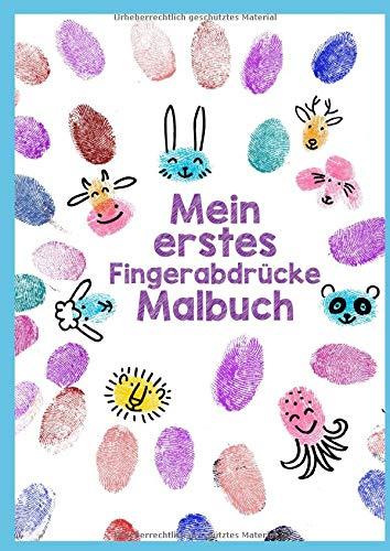 Mein erstes Fingerabdrücke Malbuch: Fingerfarbenbuch | Fingerstempelbuch | lustige Tiere & Motive | Bonus: Landschaften zum Motive /Tiere einstempeln | A4 | 40 S. farbig