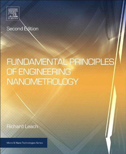 Fundamental Principles of Engineering Nanometrology (Micro and Nano Technologies) (English Edition)