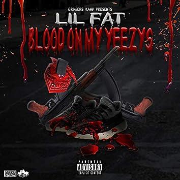 Blood on My Yeezys