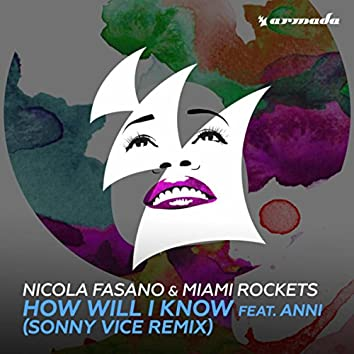How Will I Know (feat. Anni) (Sonny Vice Remix)