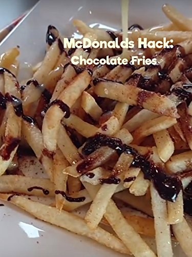 McDonalds Hack: Chocolate Fries [OV]