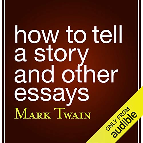 How to Tell a Story and Other Essays cover art