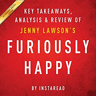 Furiously Happy: A Funny Book About Horrible Things, by Jenny Lawson audiobook cover art