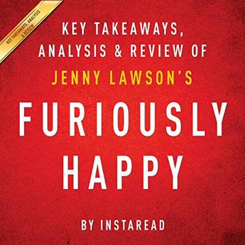 Furiously Happy: A Funny Book About Horrible Things, by Jenny Lawson cover art