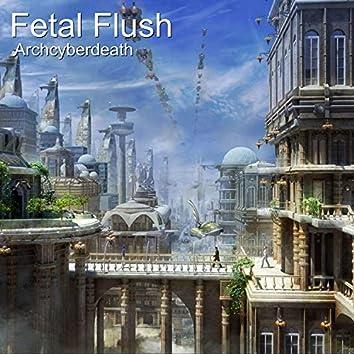 Fetal Flush