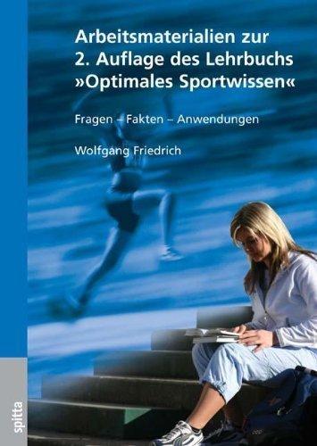 Arbeitsmaterialien zum Lehrbuch Optimales Sportwissen: Fragen, Fakten, Anwendungen von Friedrich, Wolfgang (2007) Broschiert