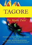 Tagore: The Mystic Poets (Mystic Poets Series) (English Edition)