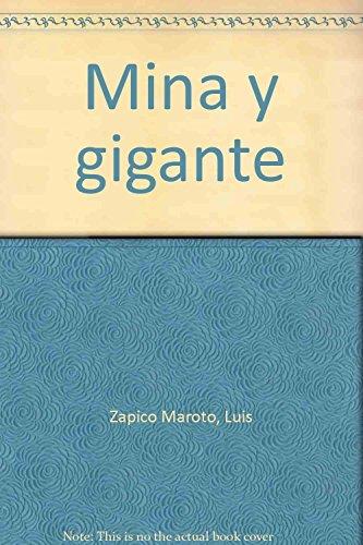 Mina y Gigante