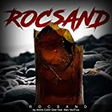 Rocsand (feat. Alex VanTrue)