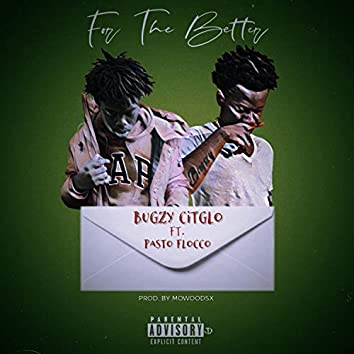 For the Better (feat. Pasto Flacco)