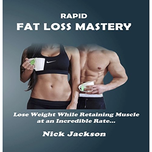 Rapid Fat Loss Mastery audiobook cover art