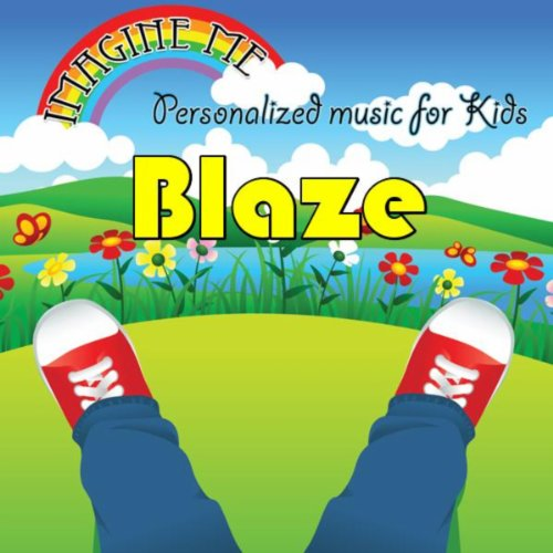 Imagine Me - Personalized Music for Kids: Blaze