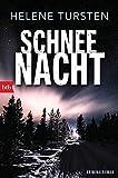 Helene Tursten: Schneenacht