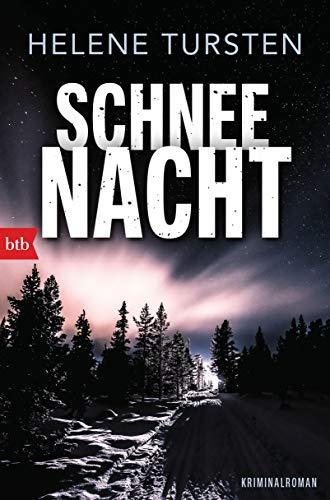 Buchseite und Rezensionen zu 'Schneenacht: Kriminalroman' von Helene Tursten