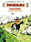 Yakari, L'Encyclopédie : A la découverte de la faune et des tribus d'Amerique