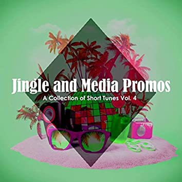 Jingle and Media Promos: A Collection of Short Tunes, Vol. 4