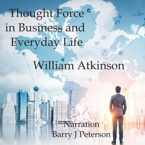 Thought Force in Business and Everday Life audiobook cover art