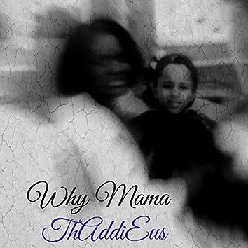 Why MaMa