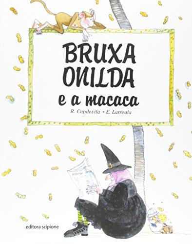 Bruxa Onilda e a Macaca