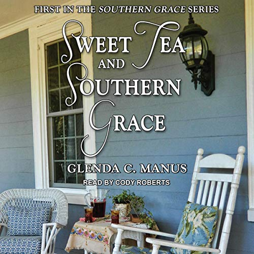 Sweet Tea and Southern Grace audiobook cover art