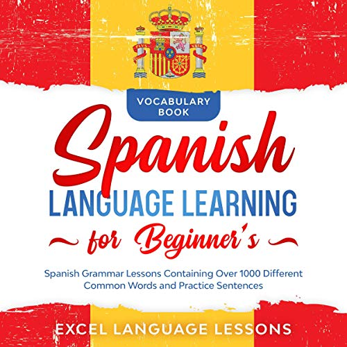 Spanish Language Learning for Beginner's - Vocabulary Book Titelbild