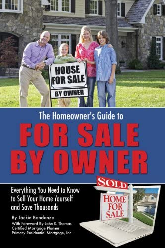 The Homeowner s Guide to For Sale By Owner Everything You Need to Know to Sell Your Home Yourself product image