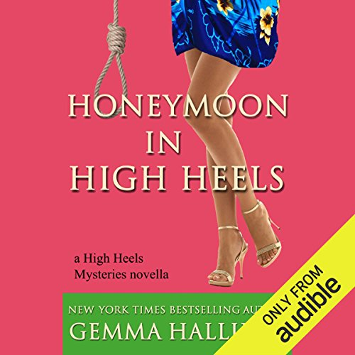 Honeymoon in High Heels audiobook cover art