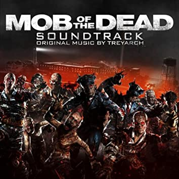 """Call of Duty: Black Ops II Zombies – """"Mob of the Dead"""" Soundtrack"""