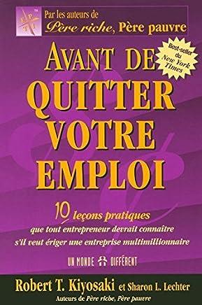 Avant de quitter votre emploi by Robert T. Kiyosaki (October 23,2006)