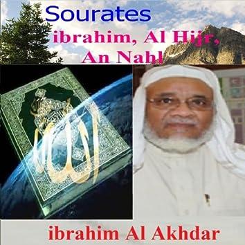 Sourates Ibrahim, Al Hijr, An Nahl (Quran - Coran - Islam)