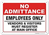 Authorized Employees only Sign Vendors & Visitors Must Check in at Office Sign, 10' x 14' Rust-Free Aluminum, Indoor/Outdoor Use, UV Protected and Fade-Resistant, by My Sign Center