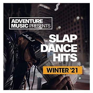 Slap Dance Hits (Winter '21)