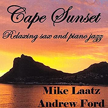 Cape Sunset - Relaxing Sax And Piano Jazz
