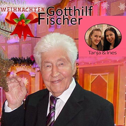 Gotthilf Fischer, Tanja und Ines