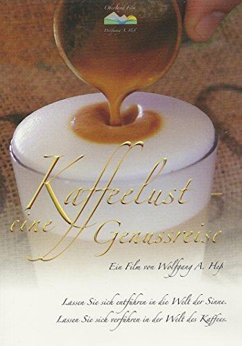 Kaffeelust - eine Genussreise