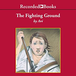 The Fighting Ground                   By:                                                                                                                                 Avi                               Narrated by:                                                                                                                                 George Guidall                      Length: 3 hrs and 8 mins     48 ratings     Overall 3.8