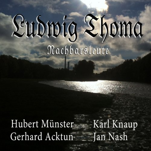 Nachbarsleute                   By:                                                                                                                                 Ludwig Thoma                               Narrated by:                                                                                                                                 Karl Knaup,                                                                                        Gerhard Acktun,                                                                                        Hubert Münster                      Length: 44 mins     Not rated yet     Overall 0.0