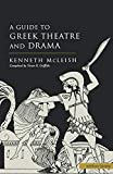Guide To Greek Theatre And Drama (Plays and Playwrights)