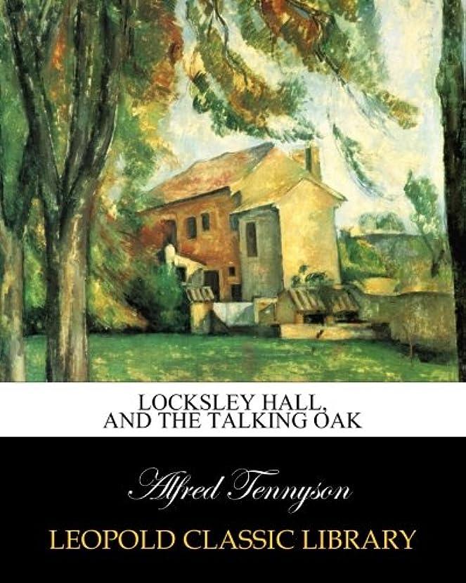 任命黒人医学Locksley Hall, and The talking Oak